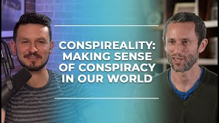 Conspireality: Making Sense Of Conspiracy In Our World | Charles Eisenstein