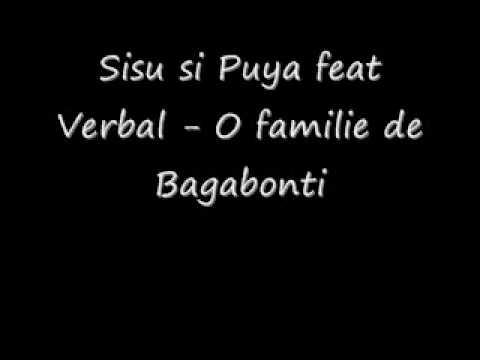 Sisu si Puya feat Verbal - O familie de bagabonti