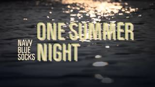 Navy Blue Socks · ONE SUMMER NIGHT · EP Don