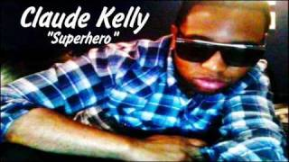 Watch Claude Kelly Superhero video