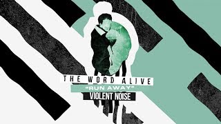 The Word Alive - Run Away