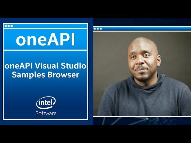 Intel® oneAPI Visual Studio Samples Browser | oneAPI | Intel Software
