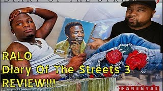 Ralo - Diary Of The Streets 3 REVIEW
