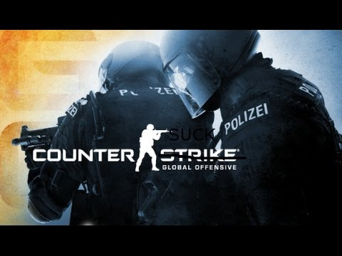 Counter Suck [Counter Strike: Global Offensive #1]