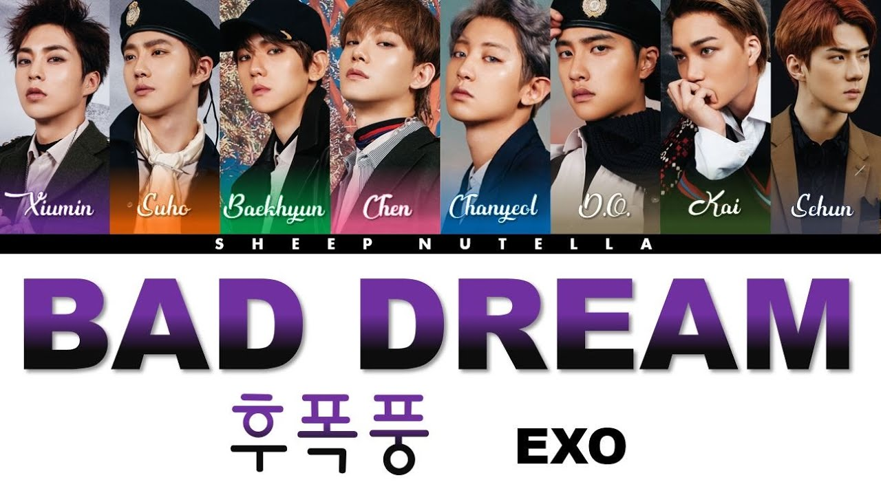 Exo - 엑소 — Bad Dream (후폭풍) DONT MESS UP MY TEMPO - The 5th Album