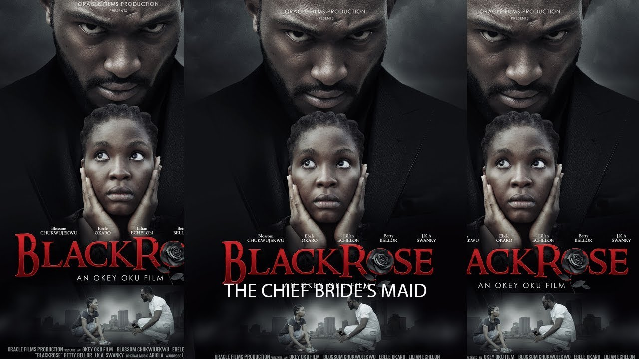 Download BLACK ROSE {The Chief bride's maid}  -- 2019 NEW NIGERIAN MOVIES || 2019 AFRICA MOVIES
