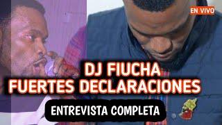 """""""Dj Fiucha"""" la entrevista más sincera y profunda, (la verdadera historia).🔥🔥"""