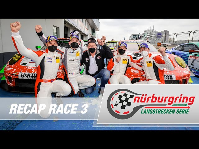 Recap Rennen 3 Nürburgring Langstrecken-Serie (NLS)
