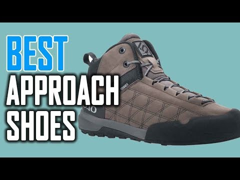Best Approach Shoes Of 2018