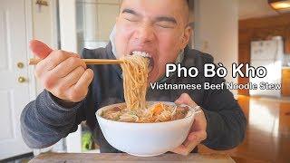 How to make PHO Bò Kho (Vietnamese Beef Stew)  Ăn Bò Kho làm tại nhà ở Canada