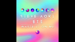 BTS Feat Steve Aoki - Waste It On Me' Lyrics [sub español]