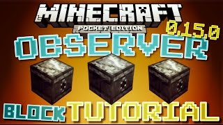 ✔️Minecraft PE 0.15.0 - OBSERVER BLOCK TUTORIAL // How to use the observer block! [MCPE 0.15.0]