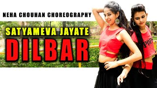 DILBAR  Bollywood dance Video | Satyameva Jayate | Video | Neha Chouhan choreography | Abhishek neha