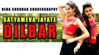 DILBAR  Bollywood dance Video | Satyameva Jayate | Video | Neha Chouhan choreography | Abhishek neha