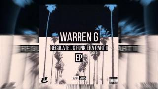 Download Warren G   Regulate    G Funk Era, Pt  II   EP Full Album 2015 MP3 song and Music Video
