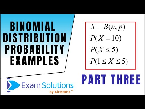 Binomial Distribution Examples | ExamSolutions