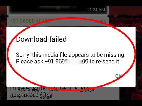 Fix Download failed-Sorry this media file appears to be missing Error in  Whatsapp