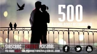 "Love Inspiring Urban R&B/HipHop Slow Jamz Instrumental Beat 2014 *NEW* ""500 DAYS"""
