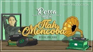 Rossa Tlah Mencoba Official Lyric Video
