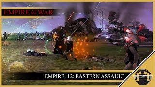 SWIH Empire At War: Empire Campaign: 12: Eastern Assault