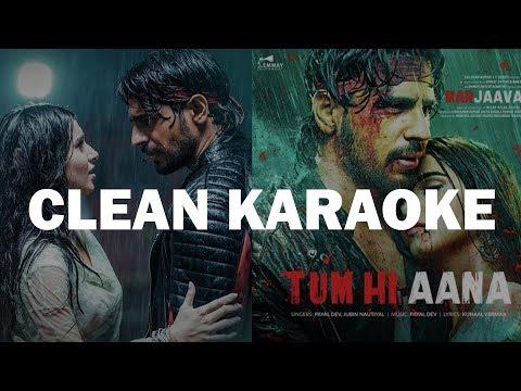 tum-hi-aana-karaoke-|-marjaavaan-|-clean-karaoke-|-jubin-nautiyal-|-krs