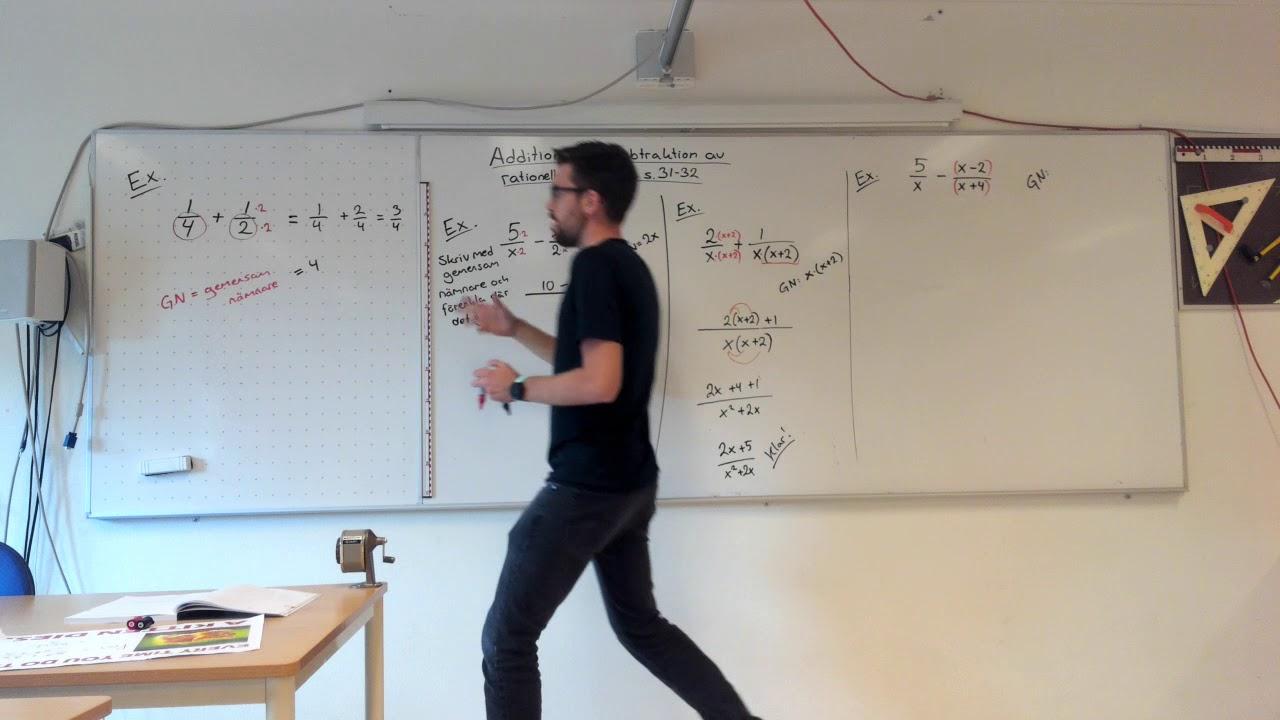 Matematik 3b, 1.3. Addition och subtraktion av rationella uttryck.