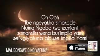 Malibongwe & Ngiyafuna