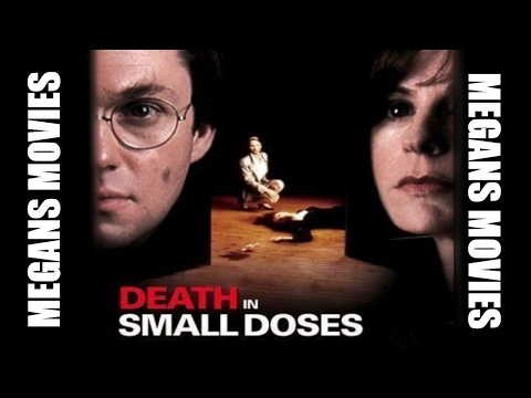 Death In Small Doses (1995) Richard Thomas Based on True Story