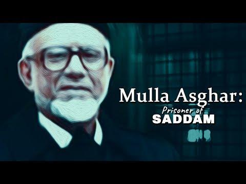 Mulla Asghar: Prisoner of Saddam
