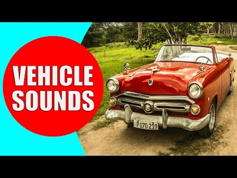 Vehicle Sounds for Children - Vehicle Sound Effects to Learn Names and Sounds of Different Vehicles
