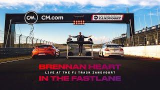 Brennan Heart IN THE FASTLANE PART 1 - Live at the F1 Track Zandvoort