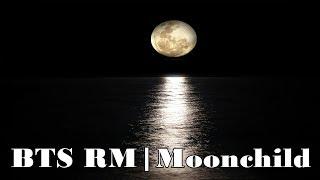 [1Hour]  BTS RM | Moonchild