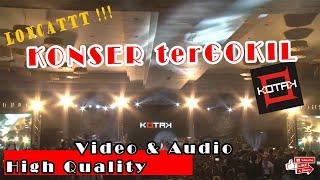 FULL Konser KOTAK TERBARU , High Quality Video & Audio
