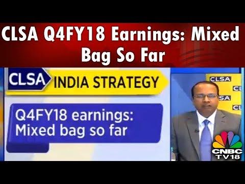 CLSA Q4FY18 Earnings: Mixed Bag So Far | Bazaar Corporate Radar (Part 2) | CNBC TV18