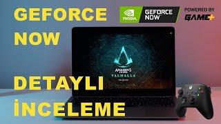 GeForce Now Detaylı İnceleme (Fiyatla İlgili Gözden Kaçanlar...)
