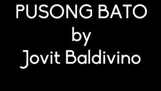 Pusong Bato Jovit Baldivino Lyrics