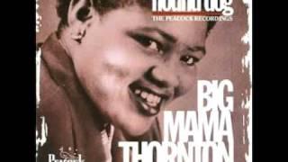 Big Mama Thornton - I