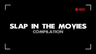 Slap In The Movies / Пощёчины В Кино [Compilation / Подборка]