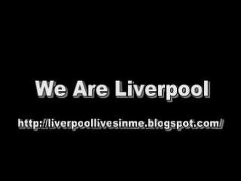 We Are Liverpool - Liverpool Songs