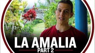 Hacienda La Amalia Part 2