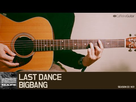 LAST DANCE - BIGBANG | Guitar Cover, Lesson, Chord