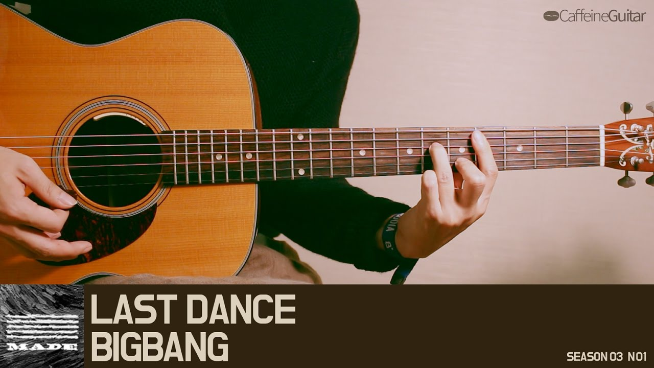 Last Dance Bigbang Guitar Cover Lesson Chord Youtube