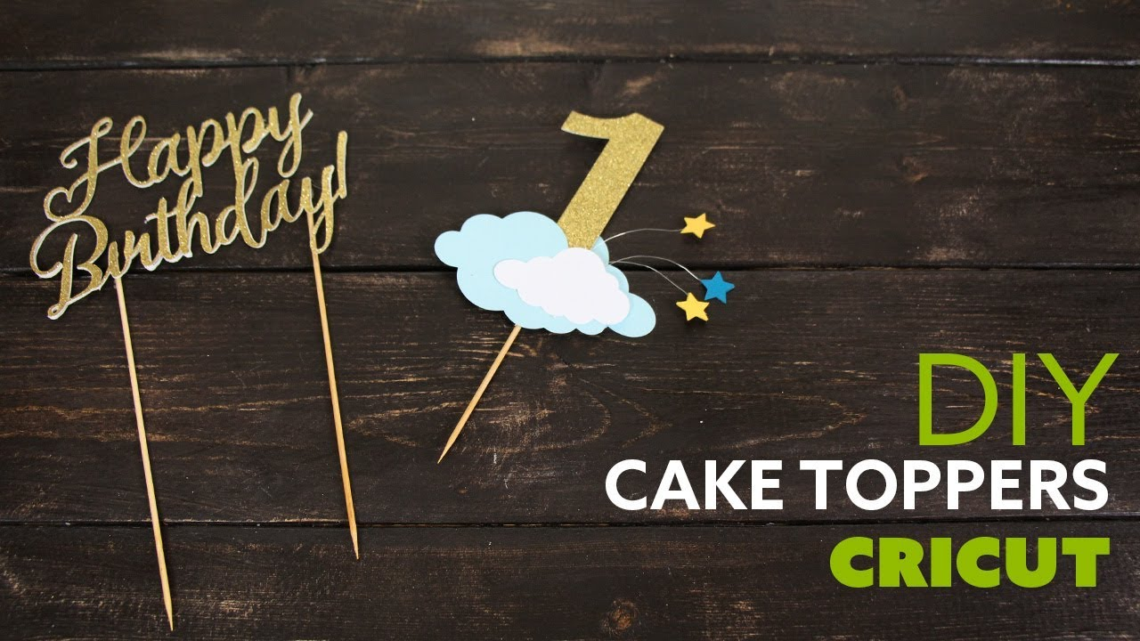Diy Cake Toppers Cricut Decoracion De Pastel Youtube