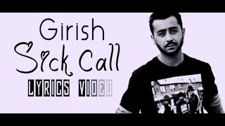 Girish Khatiwada - Sick Call | LYRICS VIDEO | Nepali R&B | Hip Hop