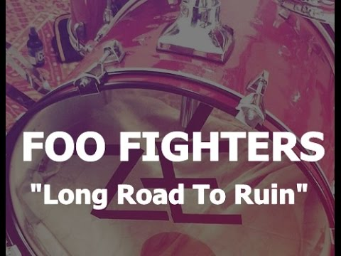 Long Road To Ruin - Drum Cover (Foo Fighters)