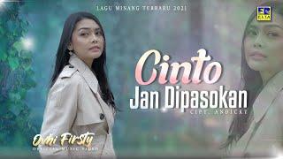 Download Lagu Minang Terbaru 2021 - Ovhi Firsty - Cinto Jan Dipasokan (Official Video)