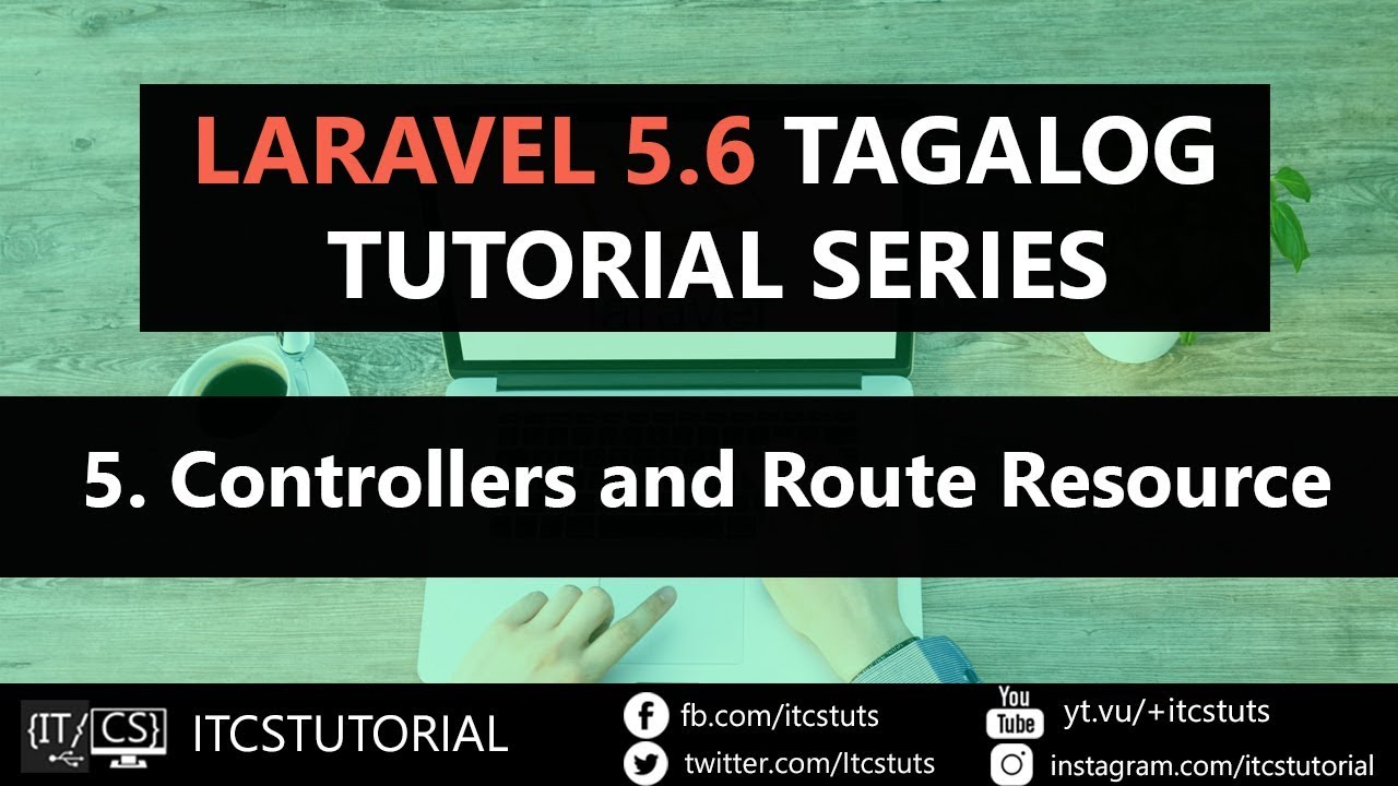 5  Controllers and Route Resource in Laravel (Tagalog)