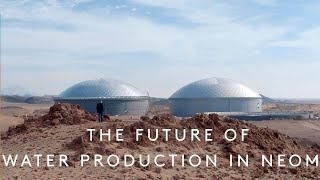 The Future of Water Production in NEOM