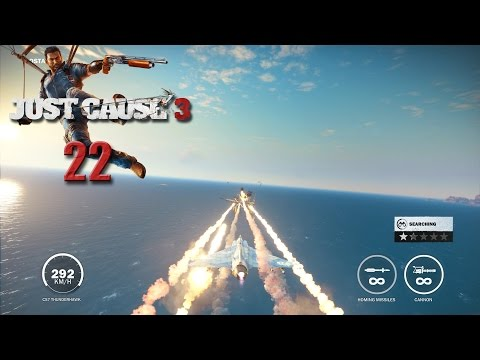 Just Cause 3 (Lets Play | Gameplay) Episode 22: Liberated Through Force