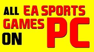 ALL EA SPORTS GAMES ON PC!! (Fifa, UFC, NHL, and NFL on PC)